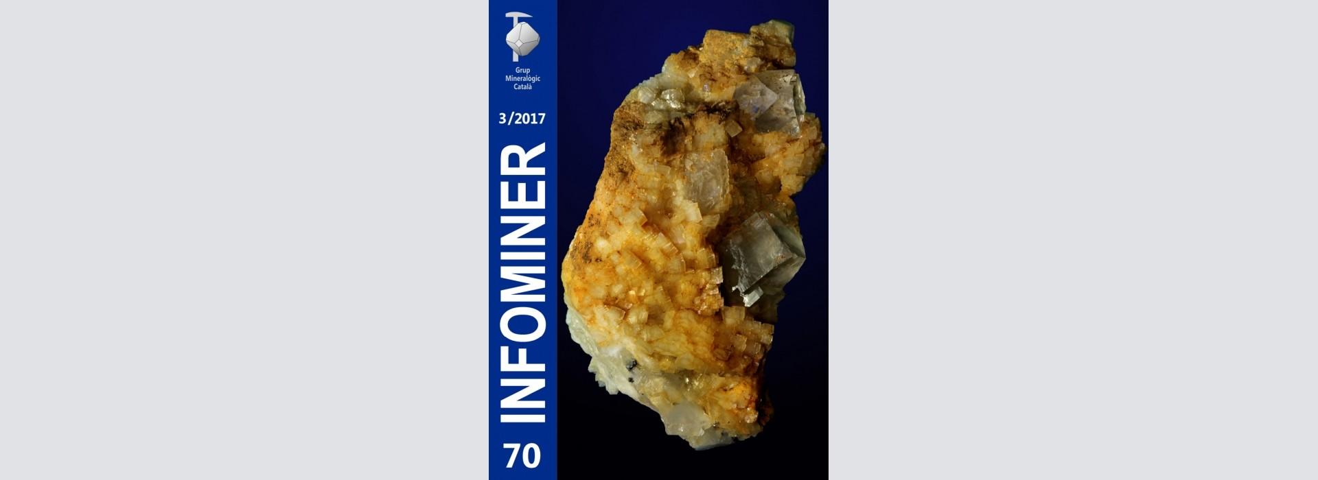 Infominer 70 (3/2017). Foto portada: Fluorita en matriu de dolomita. Mines d'Osor, la Selva, Girona. Mides: 5 x 3 x 3 cm. Foto i col. : Lluís Clapés.