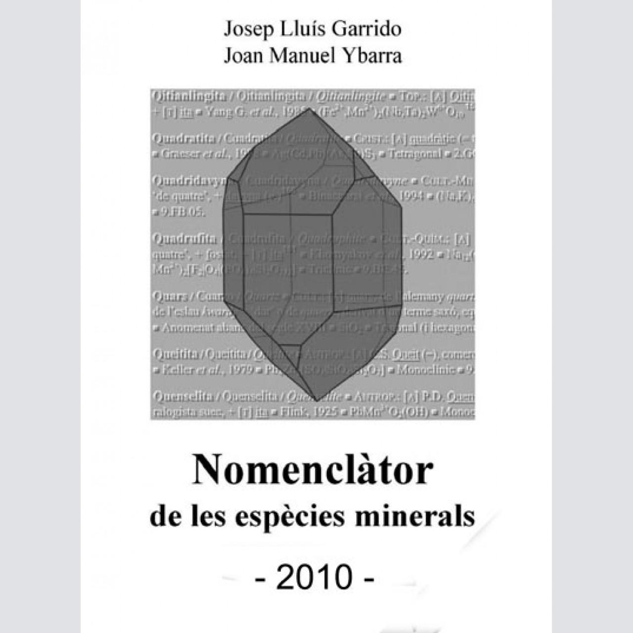 <em>Nomenclàtor de les espècies minerals</em> (2010)